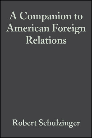 A Companion to American Foreign Relations (0470999039) cover image