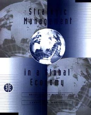 Strategic Management in the Global Economy, 3rd Edition