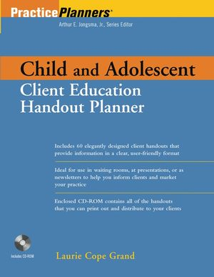 Child and Adolescent Client Education Handout Planner