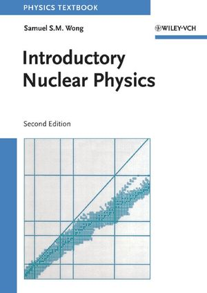 Introductory Nuclear Physics, 2nd Edition