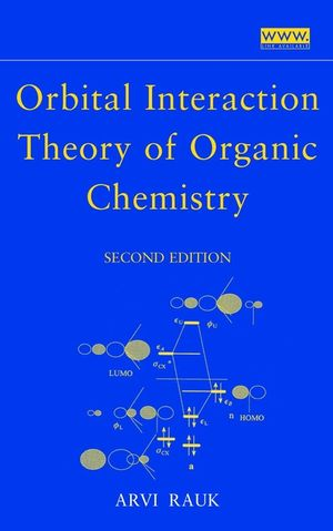 Orbital Interaction Theory of Organic Chemistry, 2nd Edition