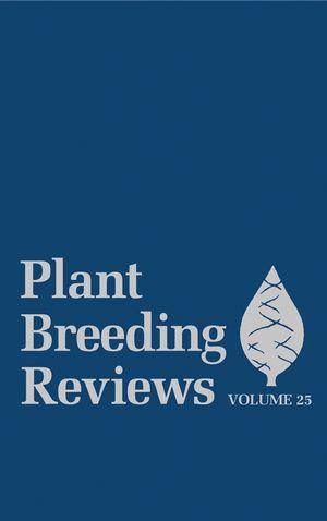 Plant Breeding Reviews, Volume 25