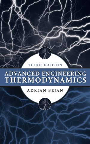 Advanced Engineering Thermodynamics, 3rd Edition