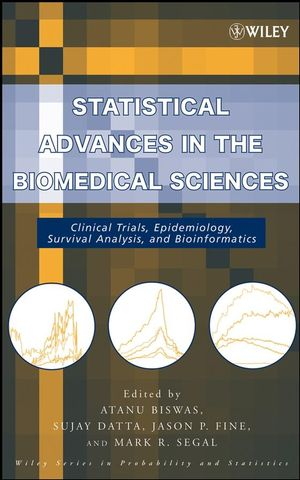 Statistical Advances in the Biomedical Sciences: Clinical Trials, Epidemiology, Survival Analysis, and Bioinformatics