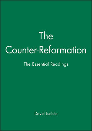 The Counter-Reformation: The Essential Readings