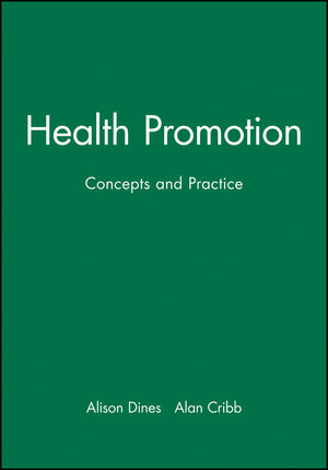 Health Promotion: Concepts and Practice (0632035439) cover image