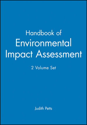 Handbook of Environmental Impact Assessment, 2 Volume Set