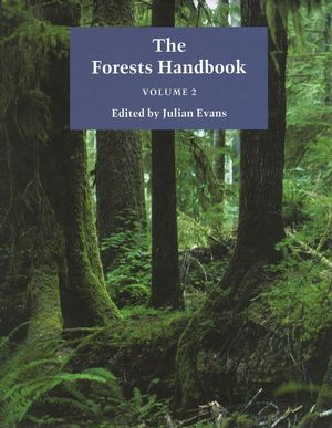 The Forests Handbook, Volume 2: Applying Forest Science for Sustainable Management