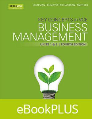 Key Concepts in VCE Business Management Units 1&2 4E eBookPLUS (Online Purchase) + StudyOn VCE Business Management Units 1 and 2 (Online Purchase)