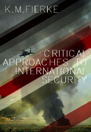 Critical Approaches to International Security (0745632939) cover image