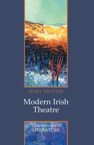 Modern Irish Theatre (0745633439) cover image