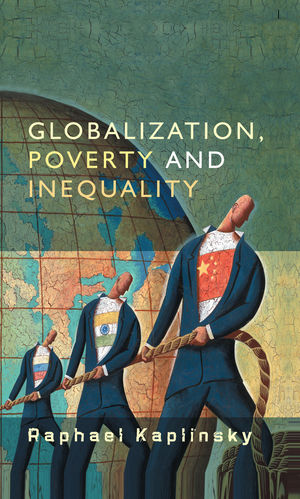 Globalization, Poverty and Inequality: Between a Rock and a Hard Place (0745635539) cover image