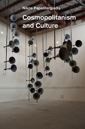 Cosmopolitanism and Culture (0745653839) cover image