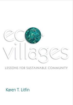 Ecovillages: Lessons for Sustainable Community (0745681239) cover image