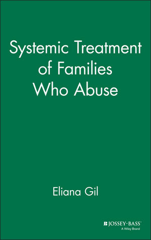 Systemic Treatment of Families Who Abuse (0787901539) cover image