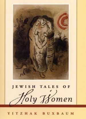 Jewish Tales of Holy Women (1118104439) cover image