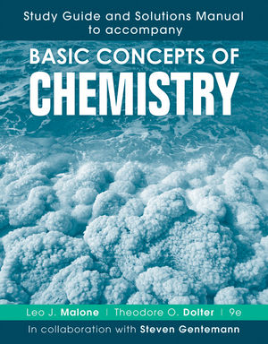 Study Guide and Solutions Manual to accompany Basic Concepts of Chemistry 9e
