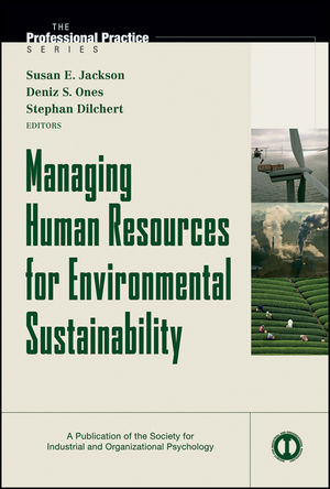 Managing Human Resources for Environmental Sustainability (1118234839) cover image