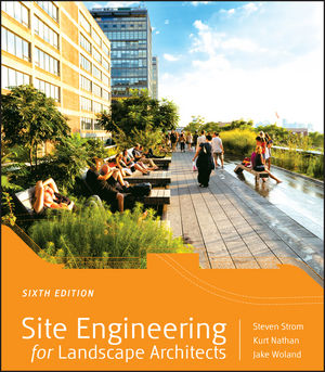Site Engineering for Landscape Architects, 6th Edition (1118416139) cover image