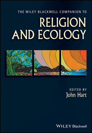 The Wiley Blackwell Companion to Religion and Ecology (1118465539) cover image
