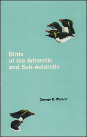 Birds of the Antarctic and Sub-Antarctic