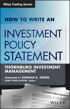 How to Write an Investment Policy Statement, 2nd Edition