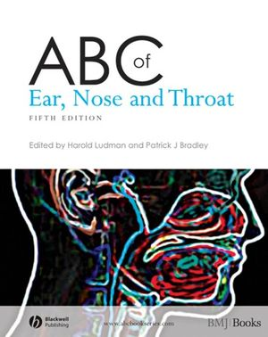 ABC of Ear, Nose and Throat, 5th Edition (1118700139) cover image