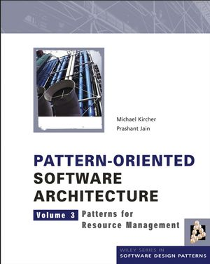 Pattern-Oriented Software Architecture, Volume 3, Patterns for Resource Management (1118725239) cover image