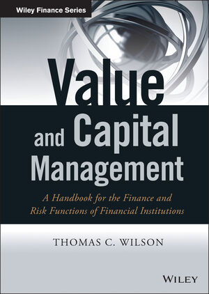 Value and Capital Management: A Handbook for the Finance and Risk Functions of Financial Institutions