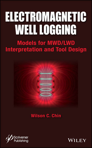 Electromagnetic Well Logging: Models for MWD / LWD Interpretation and Tool Design