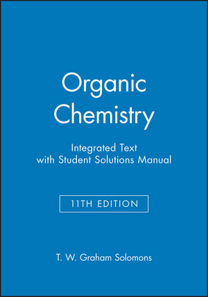 Organic Chemistry, 11e Integrated Text with Student Solutions Manual