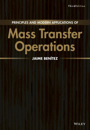 Principles and Modern Applications of Mass Transfer Operations, 3rd Edition