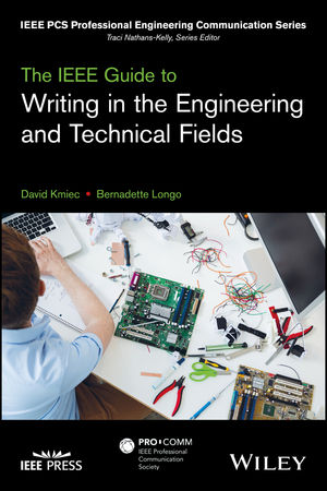 The IEEE Guide to Writing in the Engineering and Technical Fields (1119070139) cover image