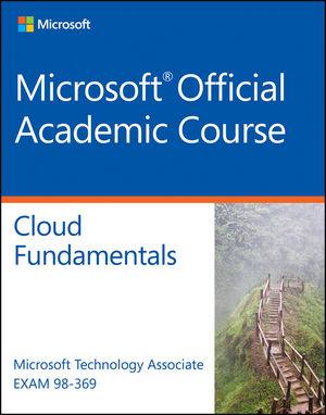 Exam 98-369 MTA Cloud Fundamentals (1119153239) cover image