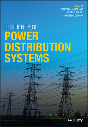 Resiliency of Power Distribution Systems: Concepts, Implementation and Management