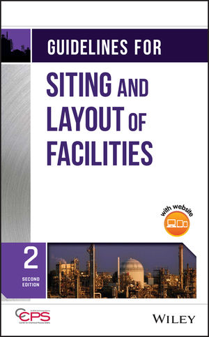 Guidelines for Siting and Layout of Facilities, 2nd Edition