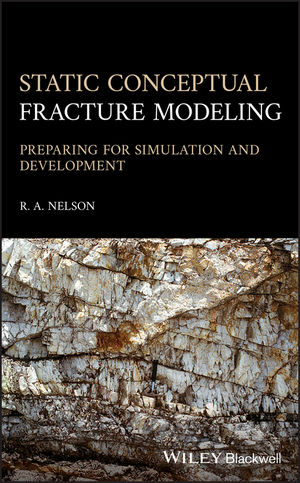 Static Conceptual Fracture Modeling: Preparing for Simulation and Development