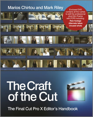 The Craft of the Cut: The Final Cut Pro X Editor