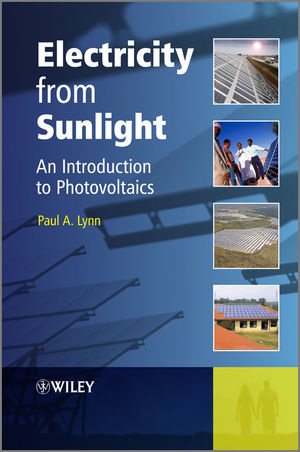 Electricity from Sunlight: An Introduction to Photovoltaics (1119965039) cover image