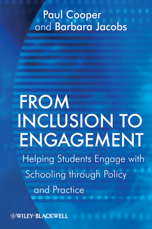 From Inclusion to Engagement: Helping Students Engage with Schooling through Policy and Practice (1119996139) cover image