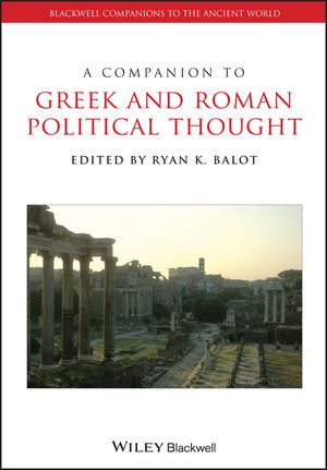 A Companion to Greek and Roman Political Thought (1405151439) cover image