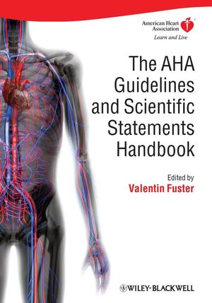 The AHA Guidelines and Scientific Statements Handbook (1405184639) cover image