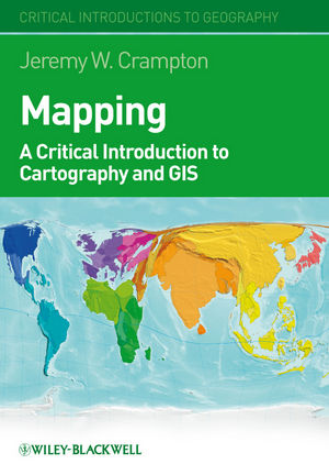 Mapping: A Critical Introduction to Cartography and GIS (1444356739) cover image