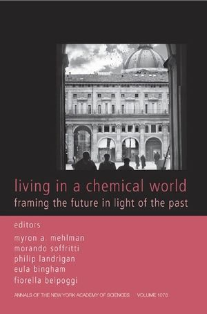 Living in a Chemical World: Framing the Future in Light of the Past, Volume 1076