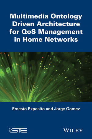 Multimedia Ontology Driven Architecture for QoS Management in Home Networks