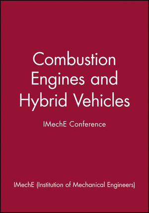 Combustion Engines and Hybrid Vehicles - IMechE Conference