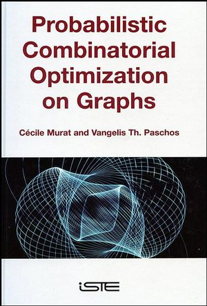 Probabilistic Combinatorial Optimization on Graphs (1905209339) cover image