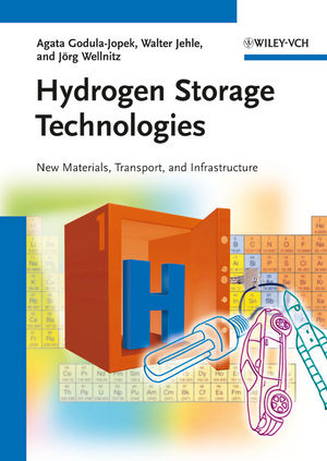 Hydrogen Storage Technologies: New Materials, Transport, and Infrastructure (3527326839) cover image