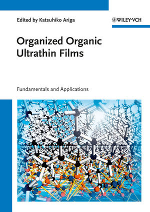 Organized Organic Ultrathin Films: Fundamentals and Applications (3527327339) cover image
