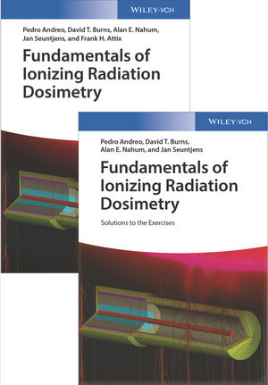Fundamentals of Ionizing Radiation Dosimetry: Textbook and Solutions